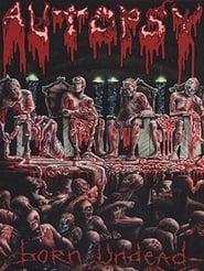 Autopsy: Born Undead 2012