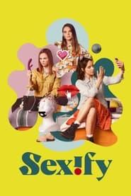 مشاهدة مسلسل Sexify مترجم أون لاين بجودة عالية