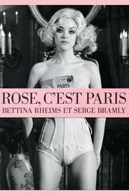 مشاهدة فيلم Rose, c'est Paris 2010 مترجم أون لاين بجودة عالية