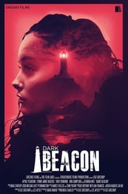 Dark Beacon (2017) online