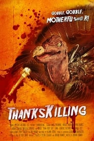 ThanksKilling (2009) Watch Online in HD