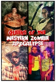 Queers of the Western Zombie Apocalypse