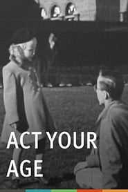 Act Your Age (Emotional Maturity) 1949