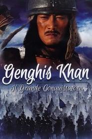 Genghis Khan - Il Grande Conquistatore 2007