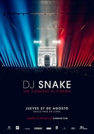 DJ Snake: The Concert In Cinema
