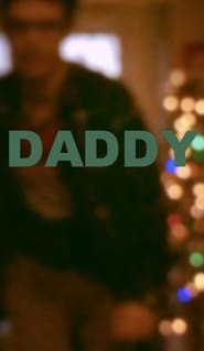 Watch Daddy 2016 Free Online