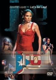 Jennifer Lopez: Lets Get Loud