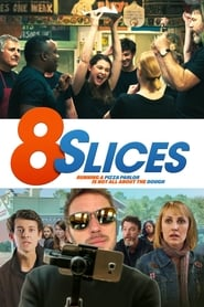 8 Slices : The Movie | Watch Movies Online