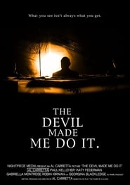 The Devil Made Me Do It (2012)
