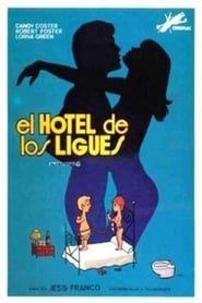The Hotel of Love Affairs