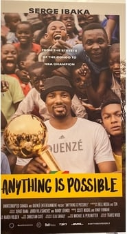 Anything is Possible – The Serge Ibaka Story