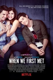 When We First Met (2018) 720p WEB-DL DD5.1 H264 850MB Ganool