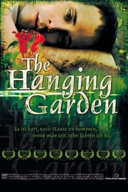 Regarder The Hanging Garden
