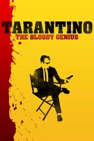Tarantino – The Bloody Genius [2019]