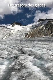 Geheimnis Gletscher - Spurensuche im Eis