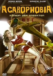 Acarophobia Cami – Königin der Insekten (2005)