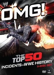 Poster WWE: OMG! The Top 50 Incidents in WWE History 2011