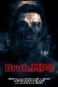Bruh.mp4 (2020) Watch Online Free