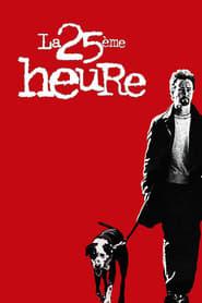 Poster La 25ème heure 2002