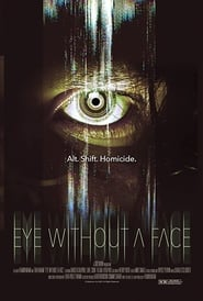 Eye Without a Face (2021) torrent