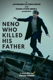 Neno Who Killed His Father