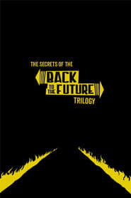 The Secrets of the Back to the Future Trilogy (1990)