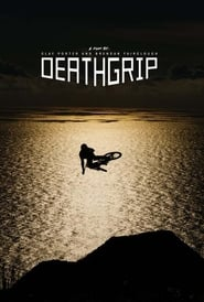 Deathgrip streaming