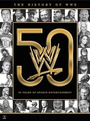 The History of WWE: 50 Years of Sports Entertainment (2013)