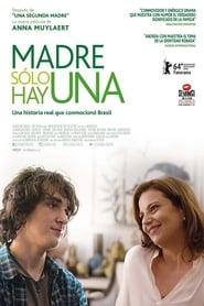 Madre sólo hay una (Mãe só há uma) (2016) online