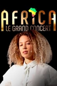 Africa, le grand concert (2021)