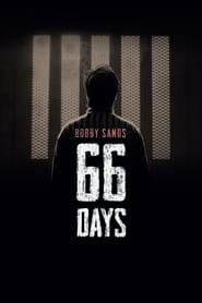 Bobby Sands: 66 Days (2016)