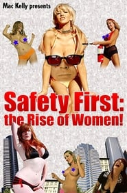 Safety First: The Rise of Women! streaming