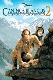 Caninos Brancos 2: A Lenda do Lobo Branco