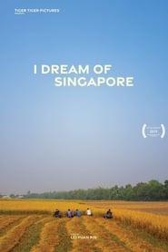 Poster I Dream of Singapore 2019