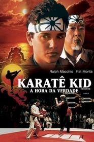 Karatê Kid: A Hora da Verdade – Dublado