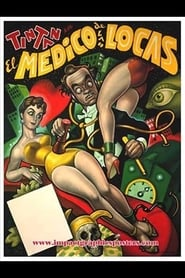 El Médico De Las Locas