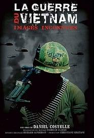 La Guerre du Vietnam - images inconnues 2005