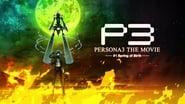 Persona 3: The Movie #1 - Spring of Birth