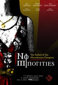 No Minorities: The Ballad of the Macedonian Diaspora (2021)