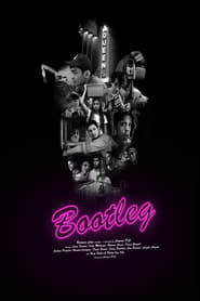 Bootleg (2019)