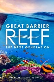 Great Barrier Reef: The Next Generation (2021)