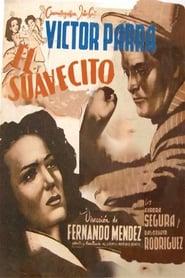 El Suavecito (1951)
