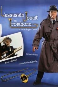 L'assassin jouait du trombone 1991