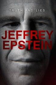 Truth and Lies: Jeffrey Epstein (2020)