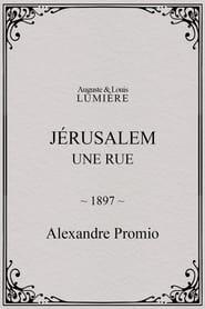 Jérusalem : une rue 1897