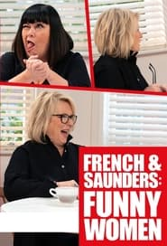 French & Saunders: Funny Women 2021