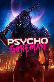 Psycho Goreman : The Movie | Watch Movies Online