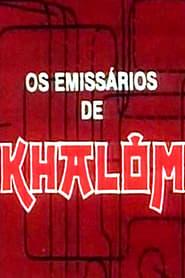 Os Emissários de Khalom 1988