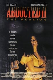 Abducted II: The Reunion (1994)