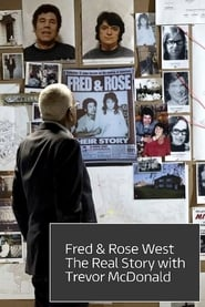 Fred and Rose West : The Real Story (2019)